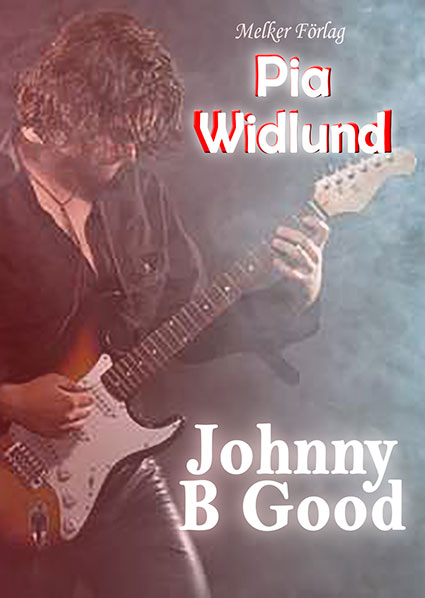 Johnny B Good - Pia Widlund