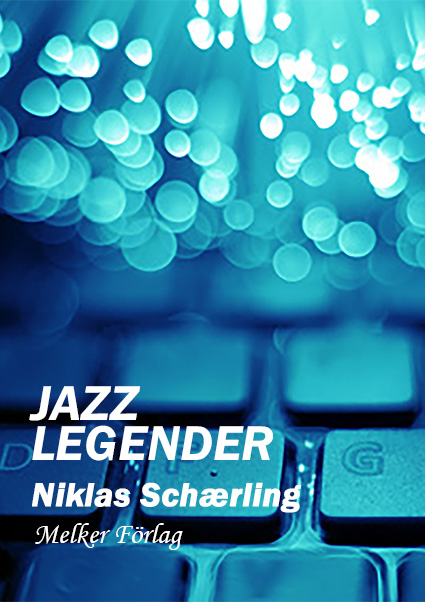 Jazzlegender - Niklas Schærling